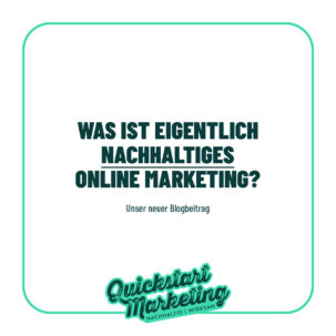 Nachhaltiges Online Marketing