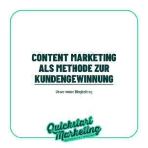 Content Marketing als Methode zur Kundengewinnung