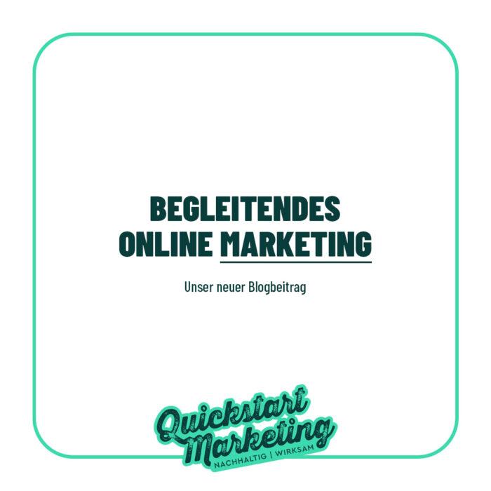 Begleitendes Online Marketing