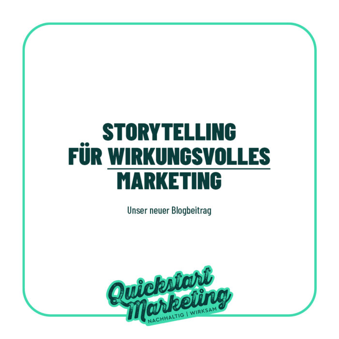 Storytelling für wirkungsvolles Marketing